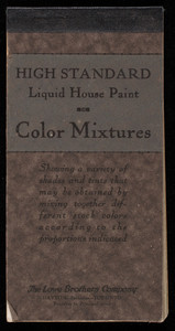 High Standard Liquid House Paint, color mixtures, The Lowe Brothers Company, Dayton and Toronto, Ohio