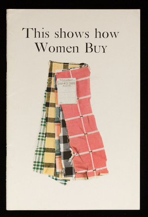 This shows how women buy, S.D. Warren Company, 101 Milk Street, Boston, Mass.