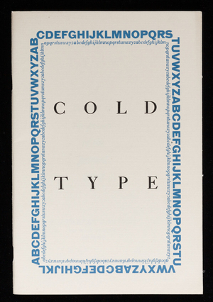 Cold type, a primer on the power of the printed word, S.D. Warren Company, 101 Milk Street, Boston, Mass.