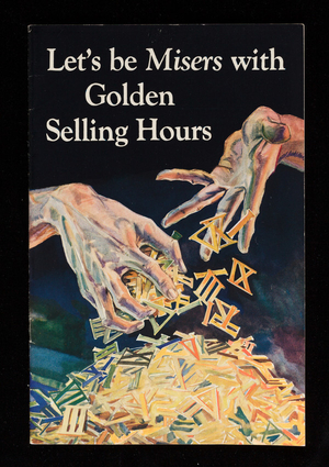 Let's be misers with golden selling hours, S.D. Warren Company, 101 Milk Street, Boston, Mass.