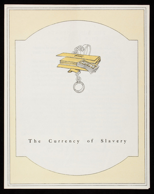 Currency of slavery, Crane's Business Papers, Crane & Co., Dalton, Mass.