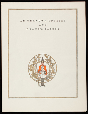 Unknown soldier and Crane's Papers, Crane's Business Papers, Crane & Co., Dalton, Mass.