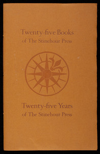Twenty-five books of the Stinehour Press, twenty-five years of the Stinehour Press, Dartmouth College Library, Hanover, New Hampshire