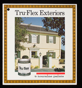 Tru-Flex Exteriors, Touraine Paints, Inc., 1760 Parkway, Everett, Mass.