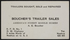 Trade card for Boucher's Trailer Sales, mobile homes, A.E. Boucher, R.F.D. No. 1, D.W. Highway, U.S. 3, Nashua, New Hampshire, undated