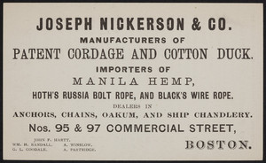 Trade card for Joseph Nickerson & Co., manufacturers of patent cordage and cotton duck, Nos. 95 & 97 Commercial Street, Boston, Mass., dated November 13, 1883