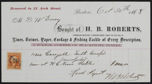 Billhead for H.B. Roberts, commission merchant & manufacturers' agent for the sale of lines, twines, paper, cordage & fishing tackle of every description, 13 Arch Street, Boston, Mass., dated October 30, 1868