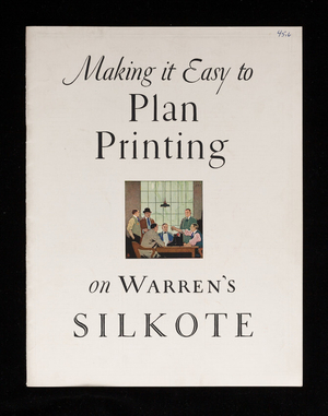 Making it easy to plan printing on Warren's Silkote, S.D. Warren Company, 101 Milk Street, Boston, Mass.