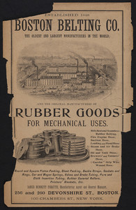 Advertisement for the Boston Belting Co., rubber goods for mechanical uses, 256 and 260 Devonshire Street, Boston, Mass. and 100 Chambers Street, New York, New York, undated
