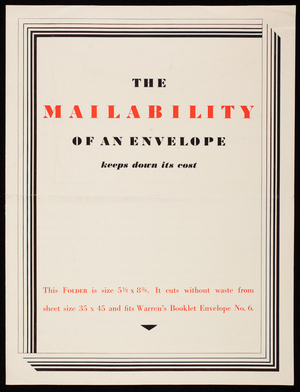 Mailability of an envelope keeps down its cost, S.D. Warren Company, 101 Milk Street, Boston, Mass.