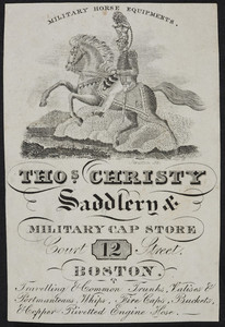 Advertisement for Thos. Christy, saddlery & military cap store, 12 Court Street, Boston, Mass., undated