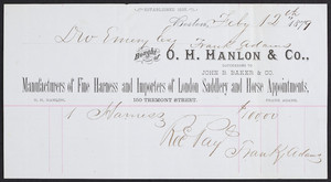 Billhead for O.H. Hanlon & Co., manufacturers of fine harness and importers of London saddlery and horse appointments, 150 Tremont Street, Boston, Mass., dated February 12, 1879
