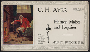 Trade card for C.H. Ayer, harness maker and repairer, Main Street, Suncook, New Hampshire, 1904
