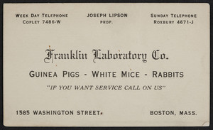 Trade cards for the Franklin Laboratory Co., guinea pigs, white mice, rabbits, 1585 Washington Street, Boston, Mass., undated