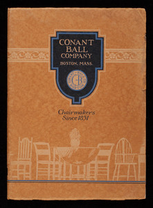 Conant Ball Company, chairmakers, Nos. 76 to 100 Sudbury Street, Boston, Mass.