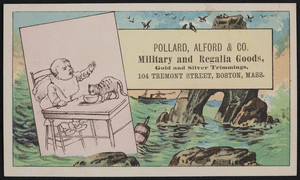 Trade card for Pollard, Alford & Co., military and regalia goods, 104 Tremont Street, Boston, Mass., undated