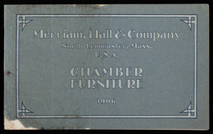 Chamber furniture, Merriam, Hall & Company, North Leominster, Mass.