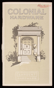 Colonial hardware, Sargent Hardware, Sargent & Company, New Haven, Connecticut