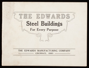 Edwards steel buildings for every purpose, The Edwards Manufacturing Company, Cncinnati, Ohio