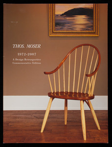 Thos. Moser 1972-2007, a design retrospective commemorative edition, vol. vii, no. 168, Thos. Moser Cabinetmakers, 72 Wright's Landing, P.O. Box 1237, Auburn, Maine
