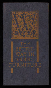 Better way in good furniture, Charles B. Wingate, Inc., 117 Causeway Street, Boston, Mass.