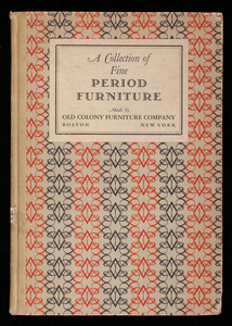 Collection of fine period furniture, Old Colony Furniture Company, 560 Harrison Avenue, Boston, Mass. and 385 Madison Avenue, New York, New York