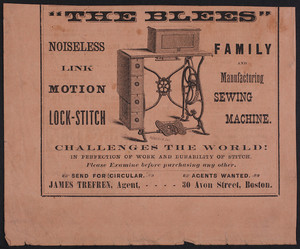 Advertisement for The Blees Family and Manufacturing Sewing Machine, James Trefren, agent, 30 Avon Street, Boston, Mass., undated