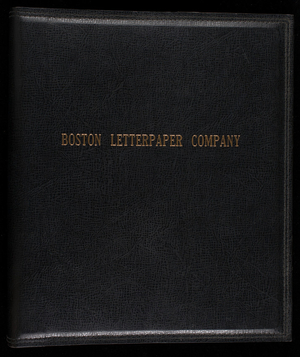 Boston Letterpaper Company, Boston, Mass.