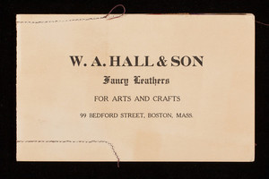 Samples of velvet finished lamb skins, W.A. Hall & Son, fancy leathers for arts and crafts, 99 Bedford Street, Boston, Mass.