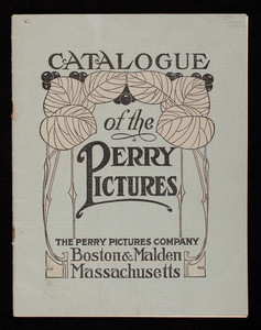 Catalogue of the Perry Pictures, Perry Pictures Company, Boston & Malden, Mass.