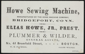 Trade cards for the Howe Sewing Machine, Howe Machine Company, Bridgeport, Connecticut, undated