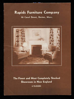 Rapids Furniture Company, the finest and most completely stocked showroom in New England, 90 Canal Street, Boston, Mass.