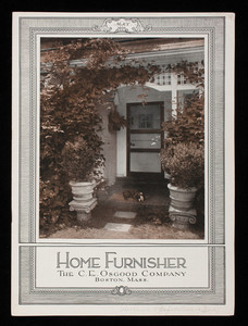 Home furnisher, May 1924 summer furnishing number, The C.E. Osgood Company, 744-756 Washington Street, Boston, Mass. and 2141-2147 Washington Street, Roxbury, Mass.