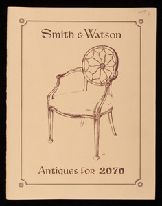 Smith & Watson, antiques for 2070, John Ryan & Sons, 10 East 54th Street, New York, New York