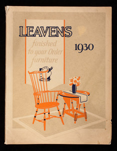 Leavens furniture is finished to your order furniture in colors and decorations of your own selection, William Leavens & Co., Inc., 32 Canal Street, Boston, Mass.