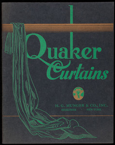 Quaker Curtains, Quaker Lace Co., H.G. Munger & Co., Inc., Herkimer and New York City, New York