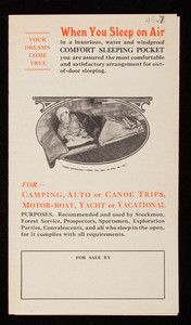 Your dreams come true when you sleep on air in a luxurious, water andf windproof Comfort Sleeping Pocket, Metropolitan Camp Goods Co., Athol, Mass.