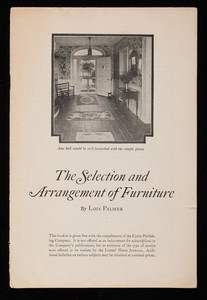 Selection and arrangement of furniture, by Lois Palmer, published by Ladies' home journal, Independence Square, Philadelphia, Pennsylvania