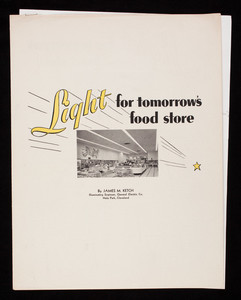 Light for tomorrow's food store, by James M. Ketch, The co-operative merchandiser, Pontiac, Illinois