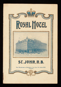 Royal Hotel, St. John, N.B., The Raymond & Doherty Co., Ltd., St. Johh, N.B., Canada