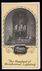 Standard of residential lighting, Riddle Decorative Lighting Fitments, The Edward N. Riddle Company, Toledo, Ohio