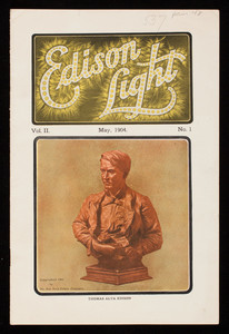 Edison light, vol. 2, no.1, May 1904, The Edison Electric Illuminating Company of Boston, 3 Head Place, Boston, Mass.