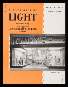 Magazine of light, vol. 15, no. 5, 1946, architects edition, published by Lamp Department, General Electric Company, Nela Park, Cleveland, Ohio