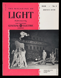 Magazine of light, vol. 15, no. 4, architects edition, published by Lamp Department, General Electric Company, Nela Park, Cleveland, Ohio