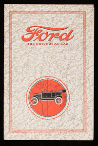 Ford, the universal car, Ford Motor Company, Detroit, Michigan