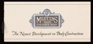 Meritas made the fabric body, the newest development in body construction, Standard Textile Products Company, 320 Broadway, New York, New York