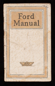 Ford manual for owners and operators of Ford Cars, Ford Motor Company, Detroit, Michigan