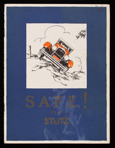 Safe in a Stutz, Stutz Motor Car Company of America, Inc., Indianapolis, Indiana