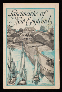 Landmarks of New England, published by Lydia E. Pinkham Medicine Company, Lynn, Mass.