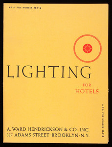 Lighting for hotels, A. Ward Hendrickson & Co., Inc., 337 Adams Street, Brooklyn, New York